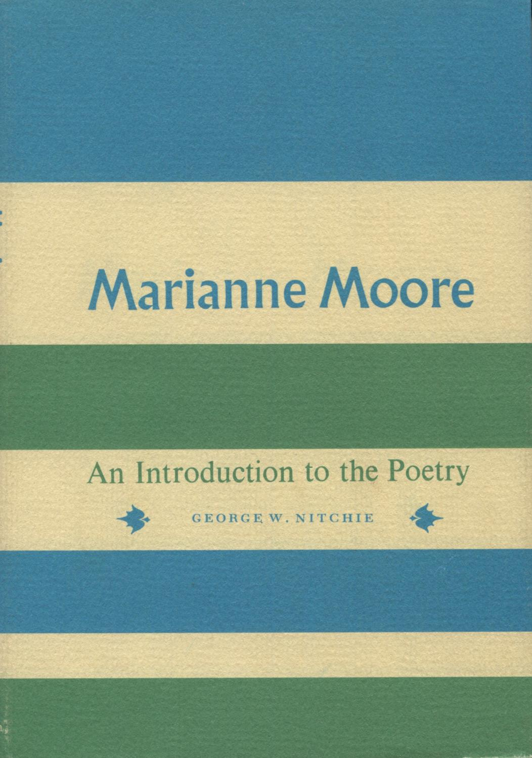 Marianne Moore: An Introduction to the Poetry