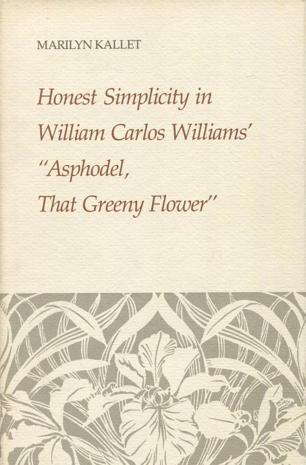 an evaluation of the authors message in the poem asphodel that greeny flower by william carlos willi Kilauea mount etna mount yasur mount nyiragongo and nyamuragira piton de la fournaise erta ale.