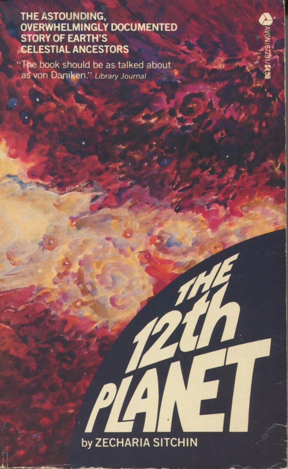 The 12th Planet (The Earth Chronicles, Book 1), Sitchin, Zecharia