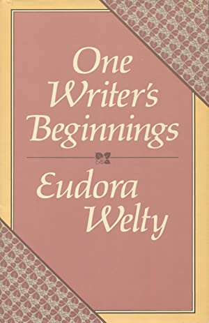 one writers beginnings Get this from a library one writer's beginnings [eudora welty.