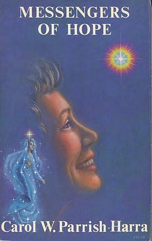 Messengers of Hope: Parrish, Carol P.