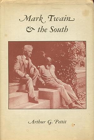 Mark Twain & the South: Pettit, Arthur G.