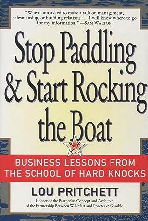 Stop Paddling and Start Rocking the Boat: Pritchett, Lou