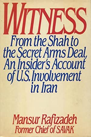 Witness: From the Shah to the Secret: Rafizadeh, Mansur