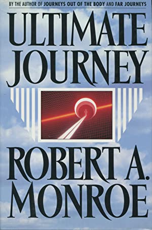 Ultimate Journey: Monroe, Robert A.