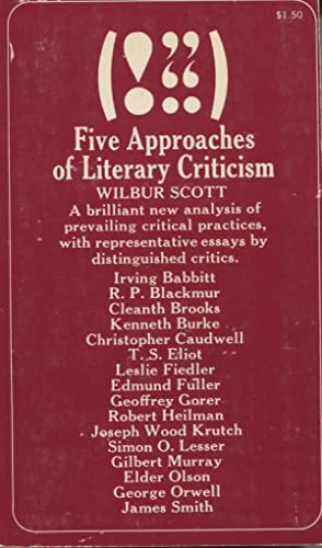 Five Approaches Of Literary Criticism: Scott, Wilbur (editor)