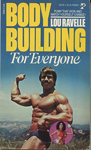 Bodybuilding For Everyone: Ravelle, Lou