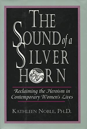 The Sound of the Silver Horn : Noble, Kathleen