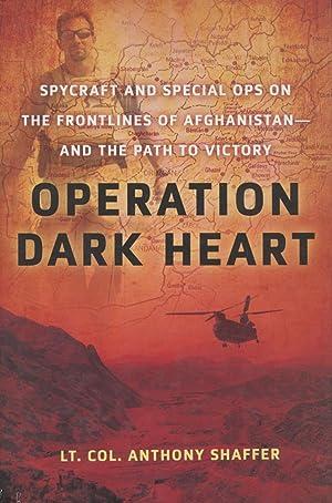 Operation Dark Heart: Shaffer, Anthony, Lt.