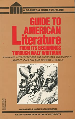 Guide to American Literature from Its Beginnings: Callow, James T.;