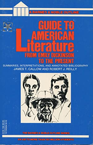 Guide to American Literature from Emily Dickinson: Callow, James T.;