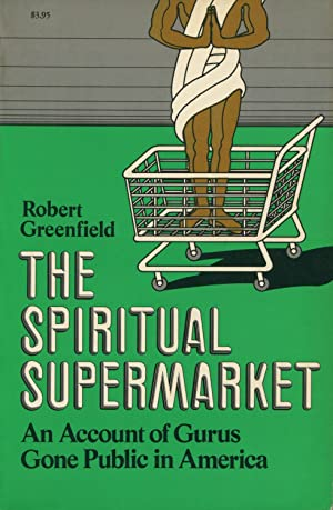 greenfield robert - spiritual supermarket account guru - AbeBooks