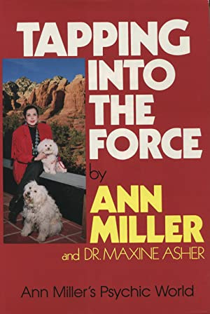 Tapping into the Force: Miller, Ann;Asher, Maxine