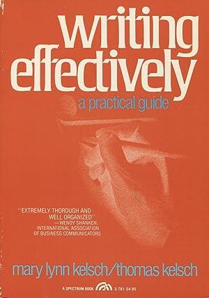 Writing Effectively: A Practical Guide: Kelsch, Mary Lynn;Kelsch,