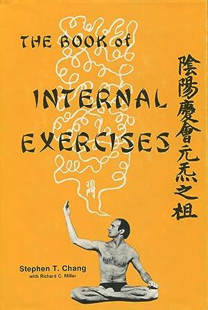 The Book of Internal Exercises: Chang, Stephen Thomas