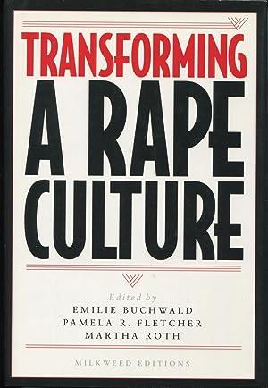 Transforming A Rape Culture: Buchwald, Emilie;Fletcher, Pamela