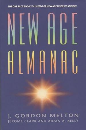 New Age Almanac: Melton, J. Gordon;Clark,