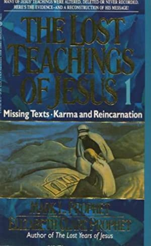 The Lost Teachings of Jesus 1: Missing: Mark L.Prophet and