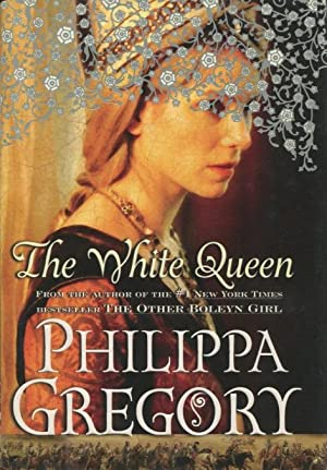 The White Queen: Philippa Gregory