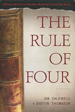 The Rule of Four: Ian Caldwell; Dustin