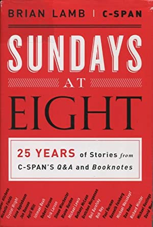 Sundays At Eight: 25 Years of Stories: Brian Lamb