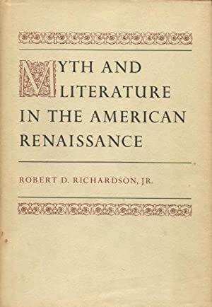 Myth and Literature in the American Renaissance