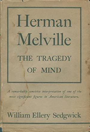 Herman Melville: The Tragedy Of Mind