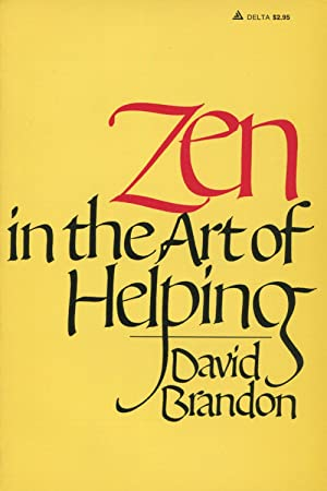 Zen In The Art Of Helping
