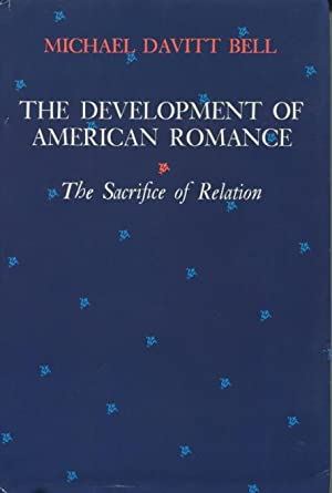 The Development of American Romance: The Sacrifice of Relation