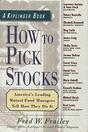 How to Pick Stocks: America's Leading Mutual Fund Managers Tell How They Do It