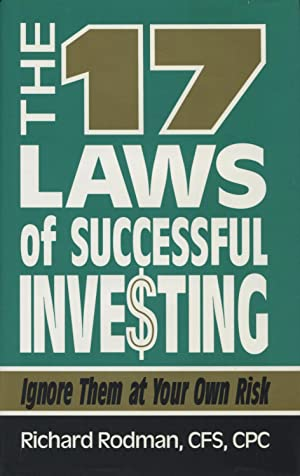 17 Laws of Successful Investing: Ignore Them at Your Own Risk