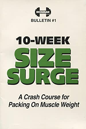 10-Week Size Surge: A Crash Course For Packing On Muscle Weight and Growth Hormone: Secrets From ...