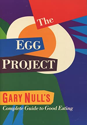 The Egg Project: Gary Null's Complete Guide: Null, Gary