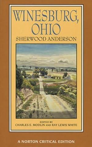Winesburg, Ohio (Norton Critical Editions): Sherwood Anderson (Edited