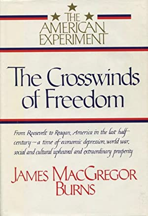 The Crosswinds of Freedom: (The American Experiment, Vol.3)