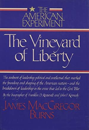 The Vineyard of Liberty: (The American Experiment, Vol 1)