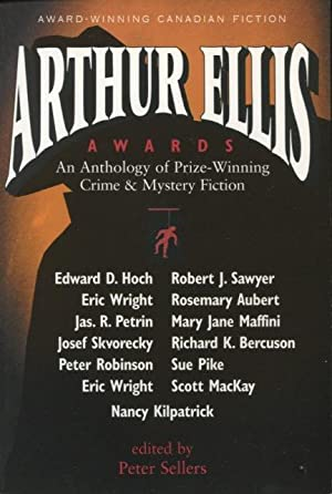 Arthur Ellis Awards: An Anthology of Prize-Winning Crime Fiction (Out of This World)