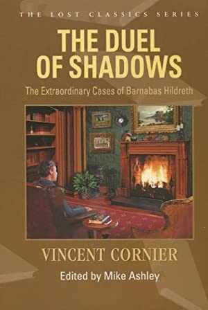 The Duel Of Shadows: The Extraordinary Cases of Barnabas Hildreth