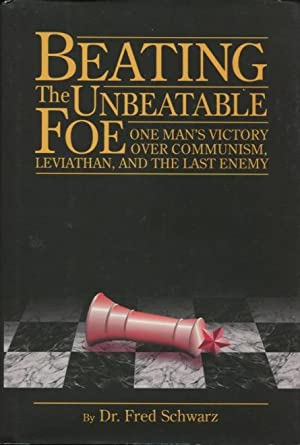 Beating the Unbeatable Foe: One Man's Victory Over Communism, Leviathan, and the Last Enemy
