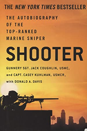 Shooter: The Autobiography of the Top-Ranked Marine: Davis, Donald A.;Davis,