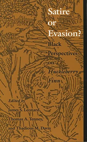 Satire or Evasion? Black Perspectives on Huckleberry: Leonard, James S.;Davis,