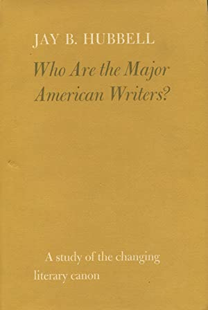 Who Are The Major American Writers: A: Hubbell, Jay B.