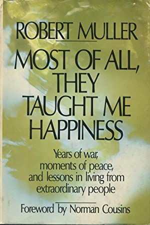 Most of All, They Taught Me Happiness: Muller, Robert