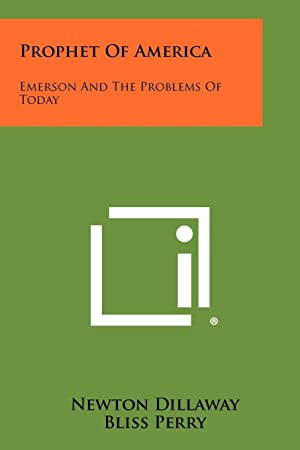 Prophet Of America: Emerson And The Problems Of To-Day