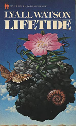 Lifetide: The Biology Of The Unconscious: Watson, Lyall