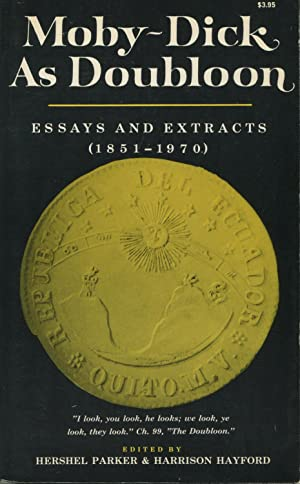 Moby-Dick As Doubloon: Essays And Extracts (1851-1970): Parker, Hershel and