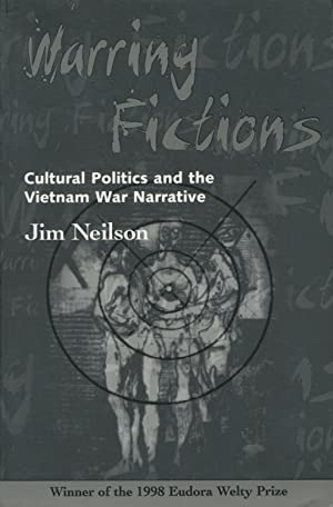 Warring Fictions: American Literary Culture and the: Neilson, Jim