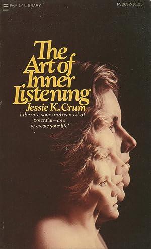 The Art of Inner Listening: Pathway to: Crum, Jessie K.