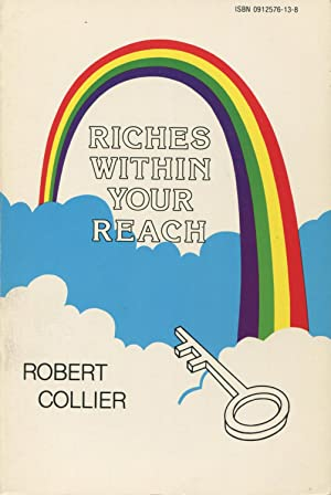 Riches Within Your Reach: The Law of: Collier, Robert