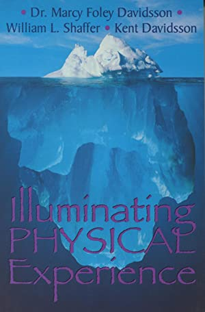 Illuminating Physical Experience: Davidson, Dr. Marcy